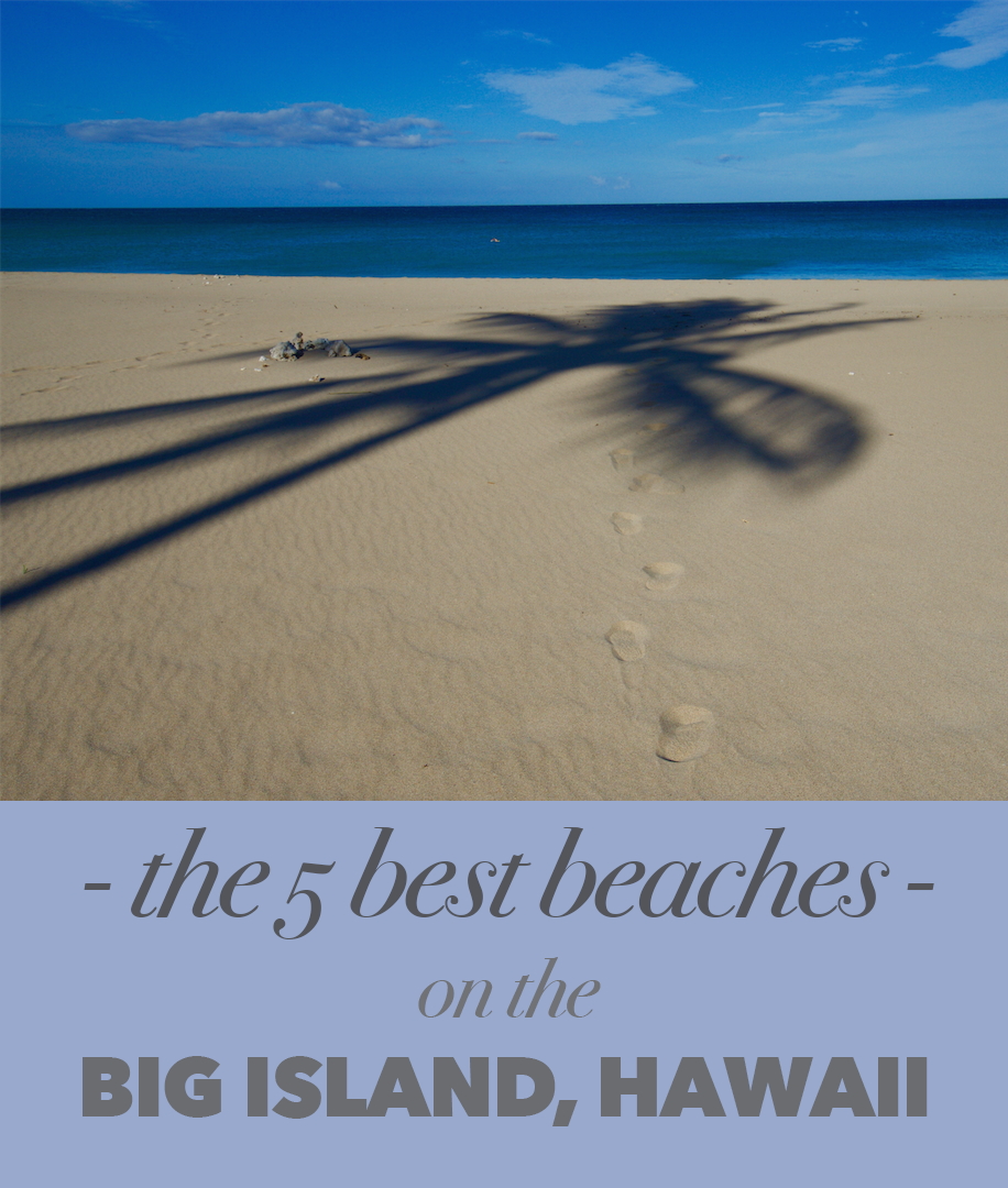 Best Beaches Big Island Hawaii: The 5 Best Beaches On The Big Island Of Hawaii