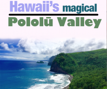 Hawaii's best black sand beach - Pololu Valley.